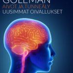 Daniel Goleman: Aivot ja tunneäly - uusimmat oivallukset